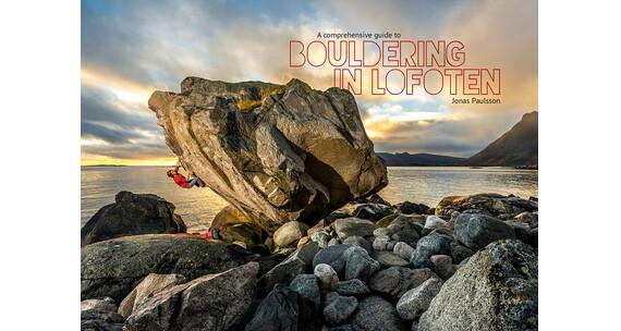 Paulsson, Jonas: Bouldering in Lofoten